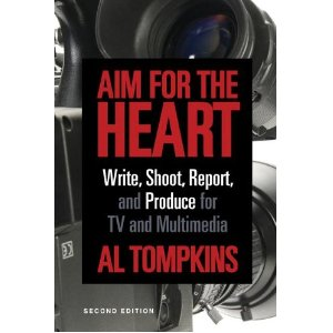 Aim for the Heart by Al Tompkins