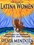 Non-fiction--biographies of 150 remarkable Latinas.
